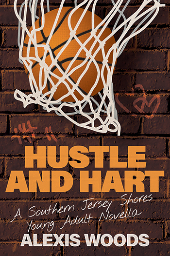Hustle and Hart (A Southern Jersey Shores YA Novella) Cover