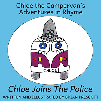 Chloe Joins the Police (Chloe the Campervan's Adventures in Rhyme) Cover