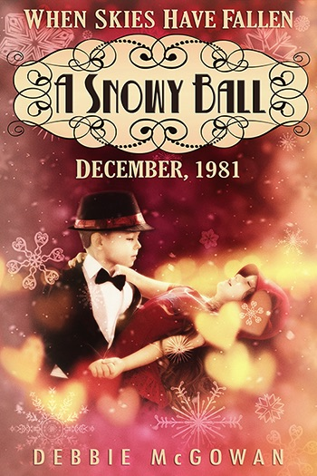 A Snowy Ball (When Skies Have Fallen #1.5) Cover