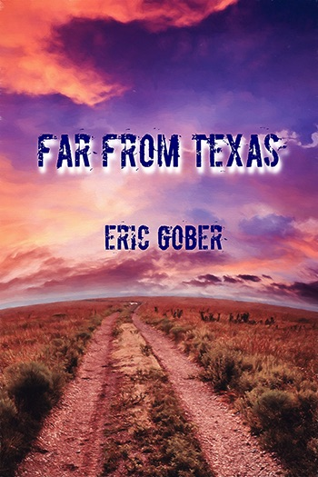 Far From Texas Cover
