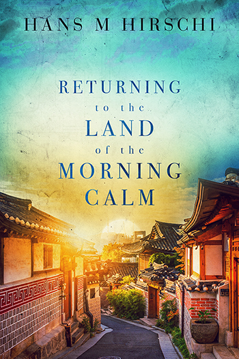Returning to the Land of the Morning Calm Cover