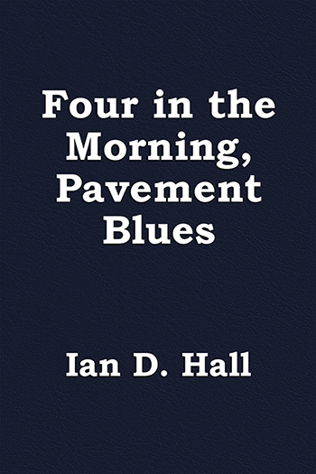 Four in the Morning, Pavement Blues Cover