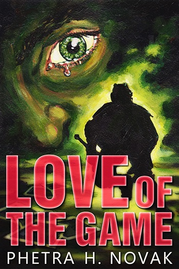 Love of the Game (A Love of Novel) Cover