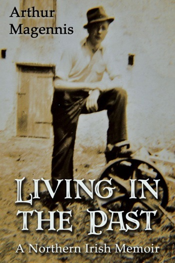 Living in the Past: A Northern Irish Memoir Cover