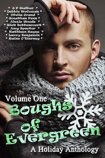 Boughs of Evergreen Volume One