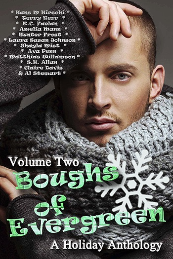 Boughs of Evergreen Volume Two