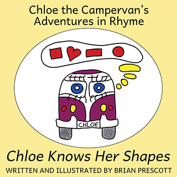 Chloe Knows Her Shapes (Chloe the Campervan's Adventures in Rhyme) Cover