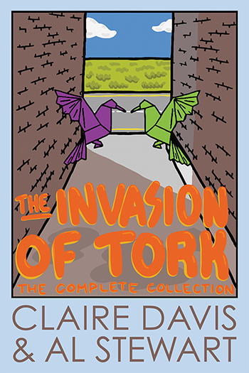 The Invasion of Tork: The Complete Collection Cover