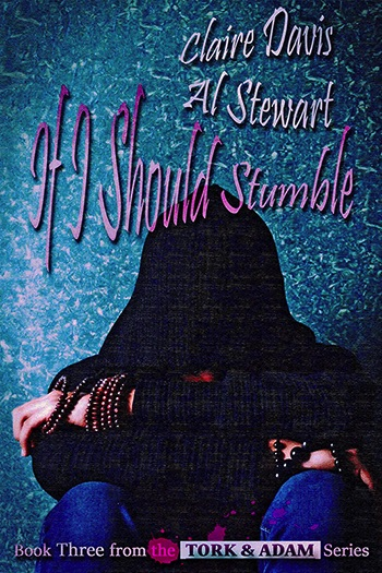 If I Should Stumble (Tork and Adam #3) Cover