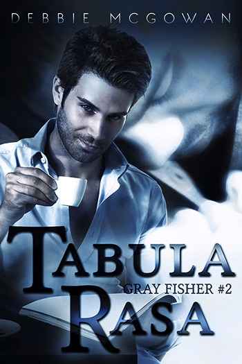 Tabula Rasa (Gray Fisher #2 / HBTC Spin-Off) Cover