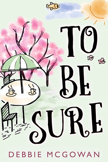 To Be Sure (HBTC Novella) Cover