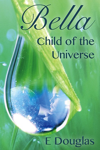 Bella, Child of the Universe Cover