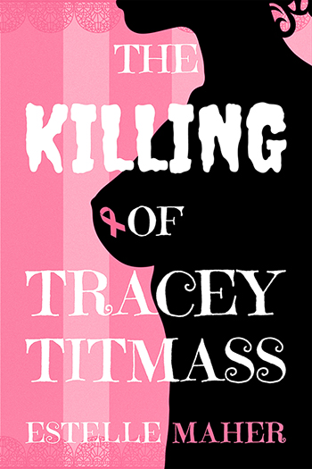 The Killing of Tracey Titmass Cover