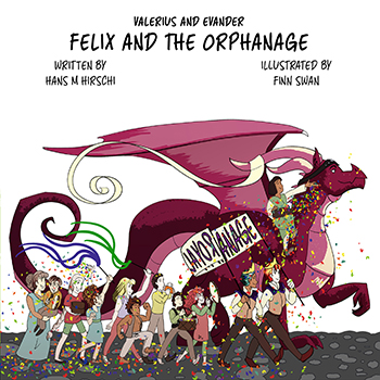 Felix and the Orphanage (Valerius and Evander #2) Cover