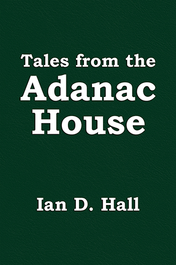Tales from The Adanac House Cover