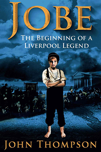 Jobe: The Beginning of a Liverpool Legend Cover