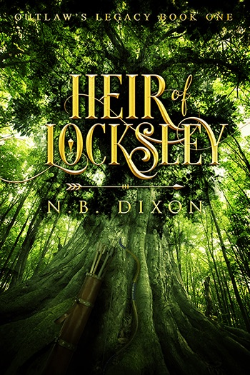 Heir of Locksley (Outlaw's Legacy #1) Cover