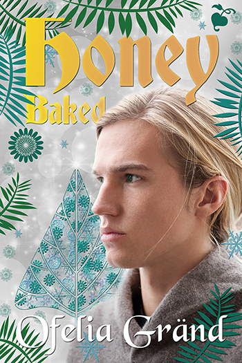 Honey Baked (Nortown #5.5) Cover