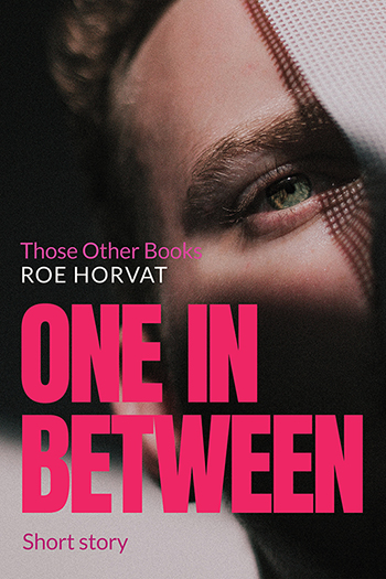 One in Between (Those Other Books #2.5) Cover
