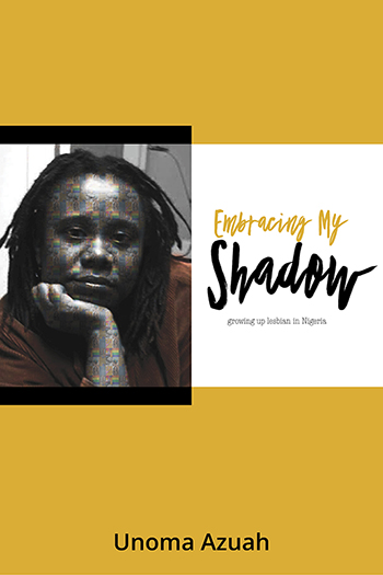 Embracing My Shadow: Growing up lesbian in Nigeria Cover