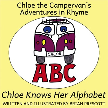 Chloe Knows Her Alphabet (Chloe the Campervan's Adventures in Rhyme) Cover