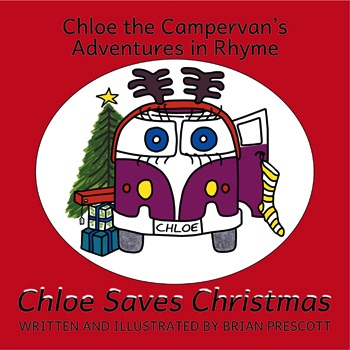 Chloe Saves Christmas (Chloe the Campervan's Adventures in Rhyme) Cover