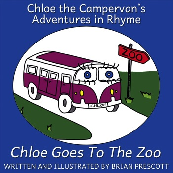 Chloe Goes To The Zoo (Chloe the Campervan's Adventures in Rhyme) Cover