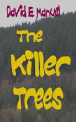 The Killer Trees: Richard Paladin Series #3 (Volume 3) Cover